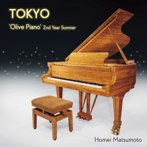 TOKYO -'Olive Piano' 2nd Year Summer (TOKYO -'Olive Piano' 2nd Year Summer)