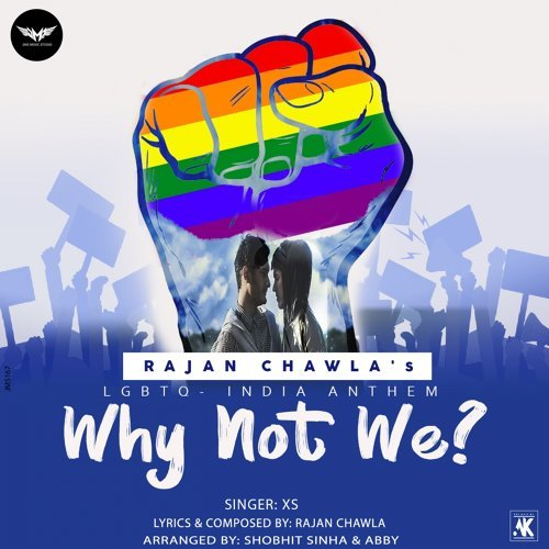 Why Not We - Lgbtq India Anthem