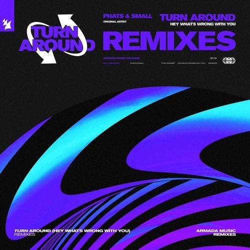 Turn Around (Hey What's Wrong With You) - Remixes