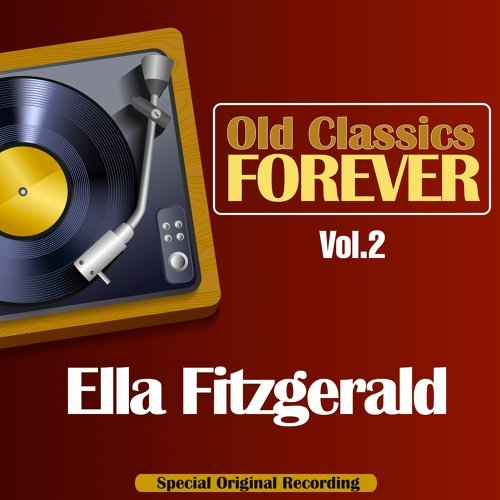 Old Classics Forever, Vol. 2