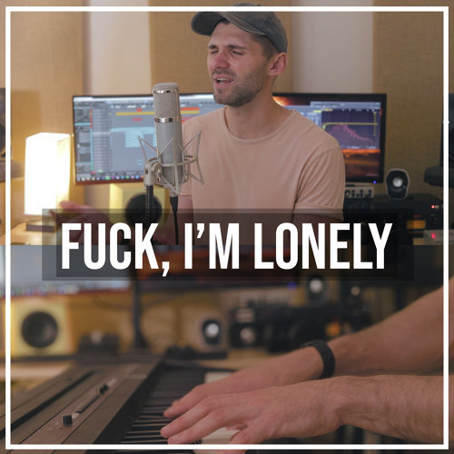 Fuck, I'm Lonely (Acoustic Piano)