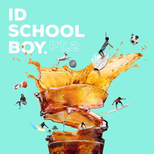 ID schoolboy, Pt.2
