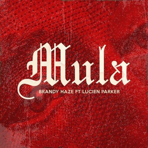 Mula (feat. Lucien Parker)