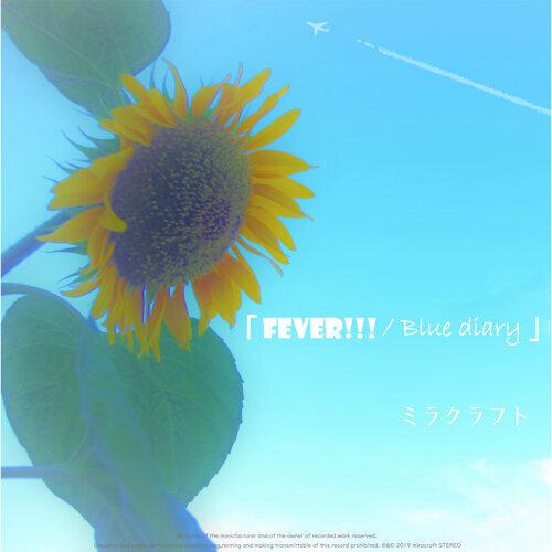 Fever!!! / Blue diary