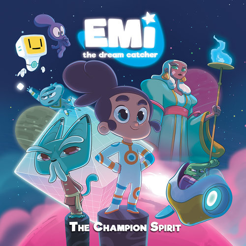"""The Champion Spirit (Theme Song from Book """"Emi the Dream Catcher The Champion Spirit"""")"""