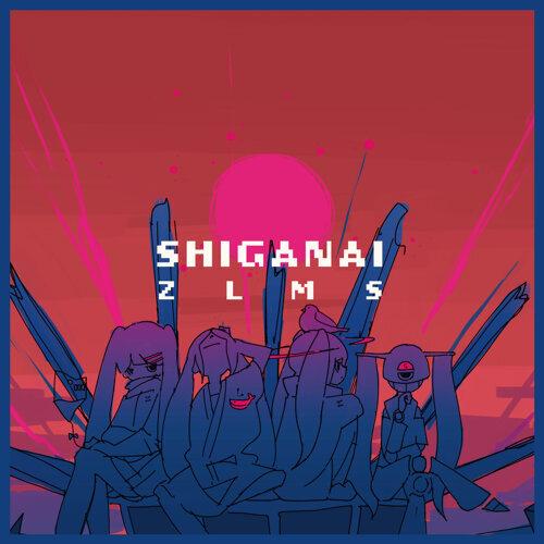 SHIGANAI