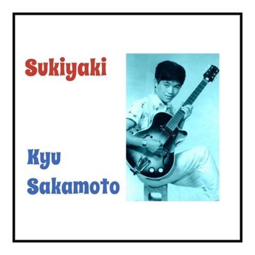 Sukiyaki - Ue O Muite Arukō