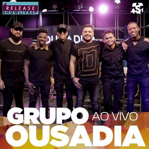 Grupo Ousadia no Release Showlivre