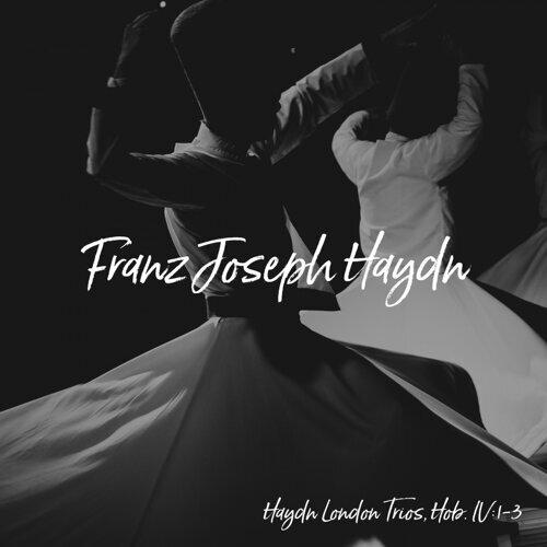 Haydn London Trios, Hob. IV:1-3