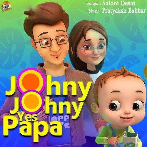 Johny Johny Yes Papa - Kids Songs