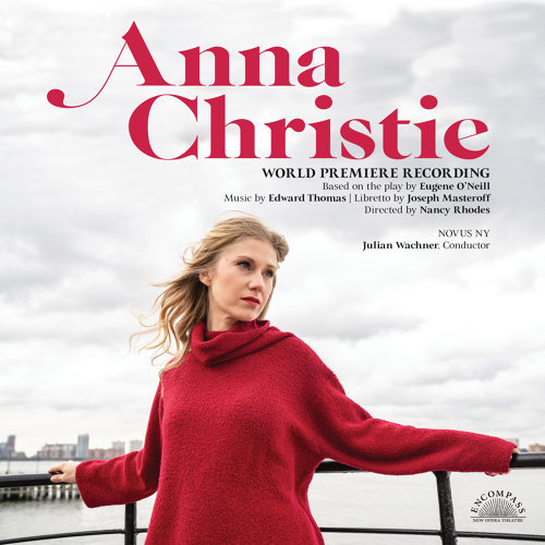 Anna Christie - World Premiere Recording