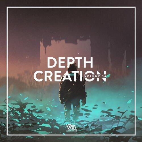 Depth Creation, Vol. 36