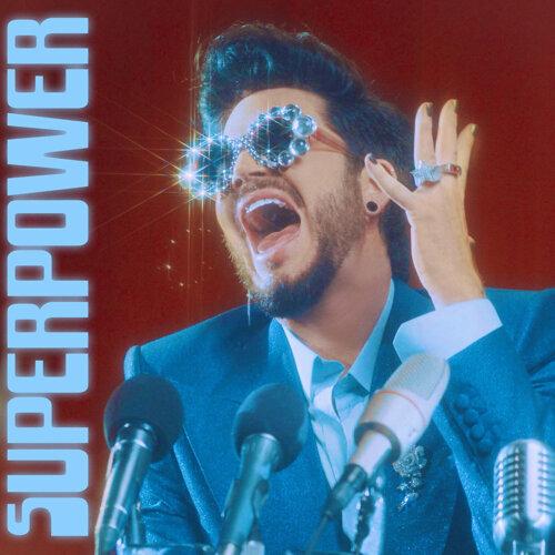 Superpower-Lyrics-Adam Lambert-KKBOX