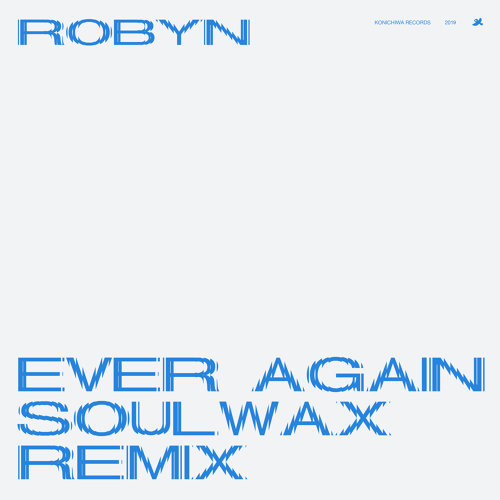 Ever Again - Soulwax Remix