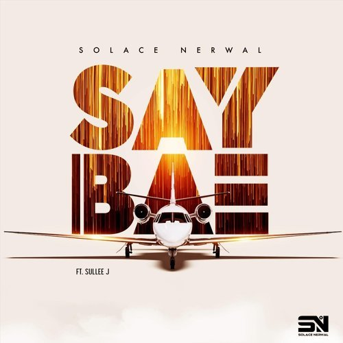 Say Bae (feat. Sullee J)
