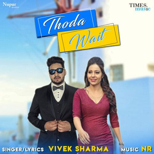 Thoda Wait - Single