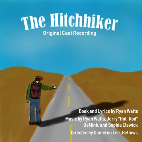 The Hitchhiker (A New Musical, Original Cast Recording)