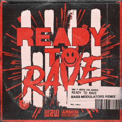 Ready To Rave - Bass Modulators Remix