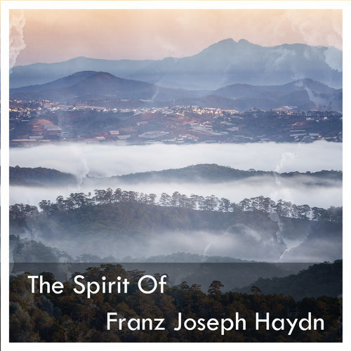 The Spirit Of Franz Joseph Haydn