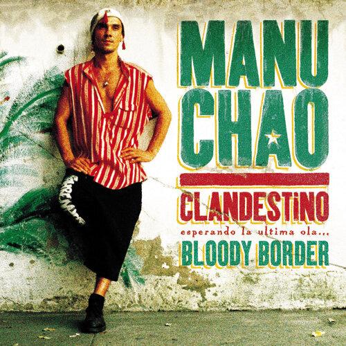 Clandestino / Bloody Border