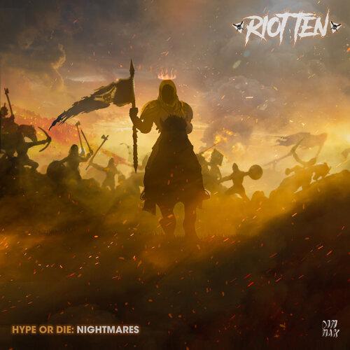 Hype Or Die: Nightmares