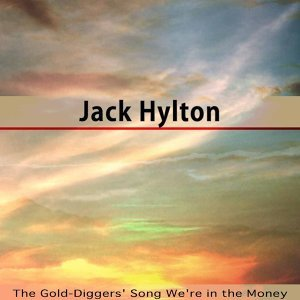 The Gold-Diggers' Song We're in the Money