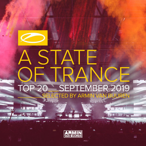 A State Of Trance Top 20 - September 2019 - Selected by Armin van Buuren