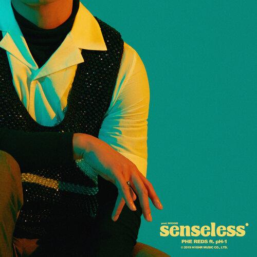 Senseless (feat. pH-1)
