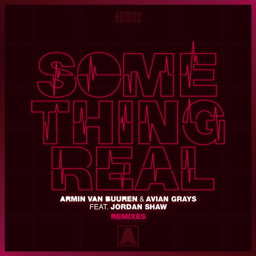 Something Real - Remixes