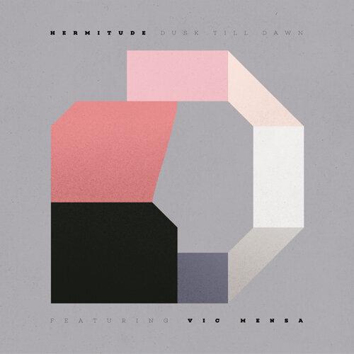 Dusk Till Dawn (feat. Vic Mensa)