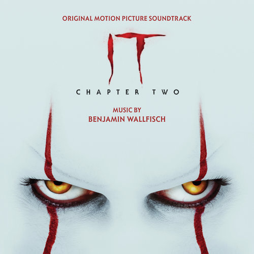 IT Chapter Two (Original Motion Picture Soundtrack) (牠:第二章電影原聲帶)