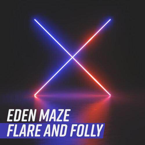 Flare and Folly