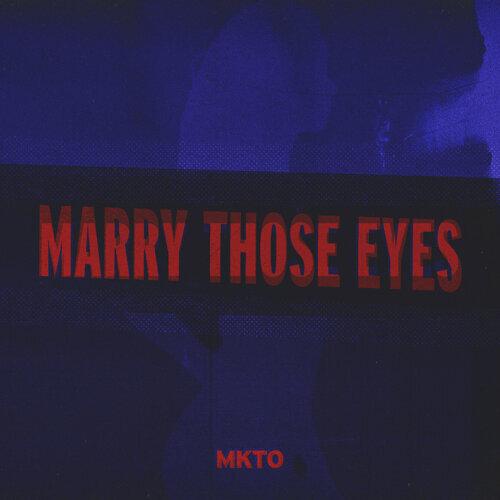 Marry Those Eyes