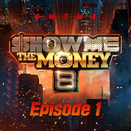 Show Me the Money 8 Episode 1