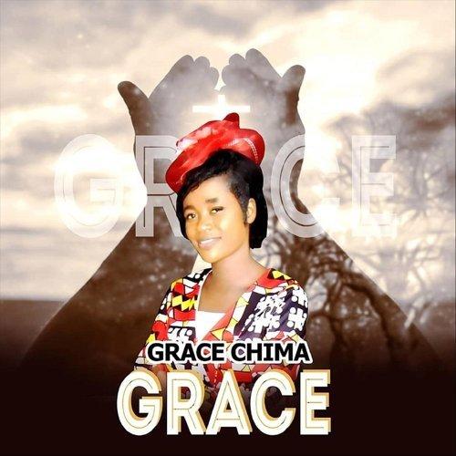 Grace ChimaTop Hits