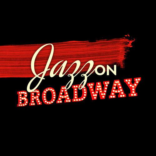 Smooth Jazz Music Club - Jazz On Broadway: Instrumental