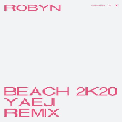 Beach2k20 - Yaeji Remix