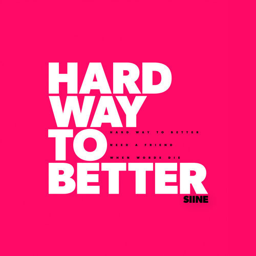 Hard Way To Better