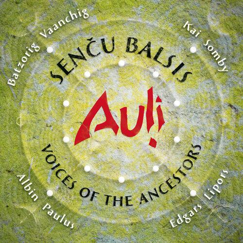 Senču Balsis / Voices of the Ancestors