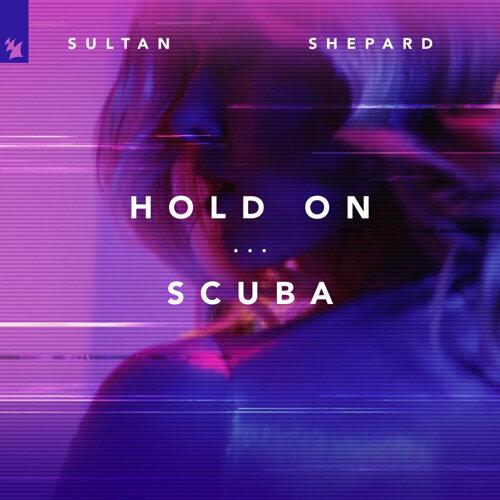 Hold On / Scuba
