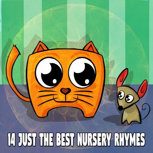 14 Just The Best Nursery Rhymes