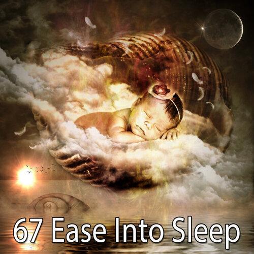 67 Ease Into Sleep