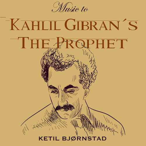 Music to Kahlil Gibran´s the Prophet