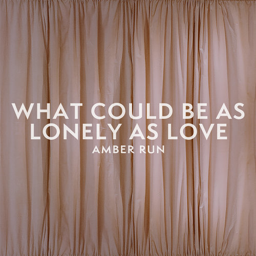 What Could Be as Lonely as Love