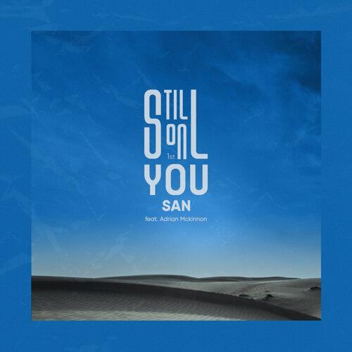 Still on you (Feat. Adrian Mckinnon)