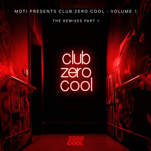 Club Zero Cool Vol. 1 Remixed Part 1