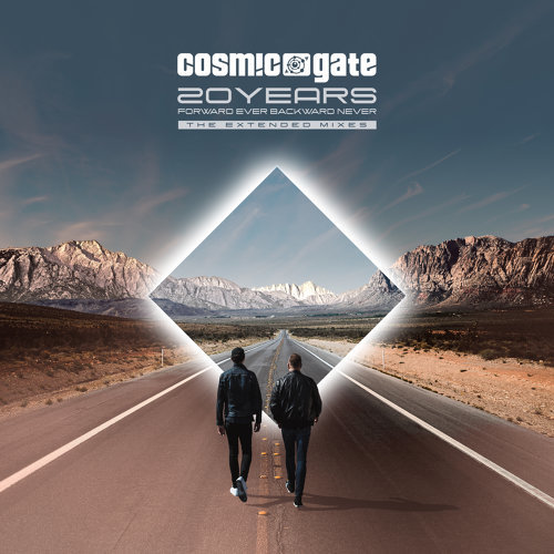 Cosmic Gate - 20 Years [Forward Ever Backward Never] (The Extended Mixes)