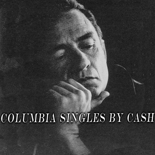 Columbia Singles by Cash