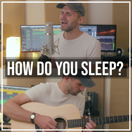 How Do You Sleep? (Acoustic)