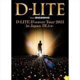 D-LITE D'scover Tour 2013 in Japan ~DLive~